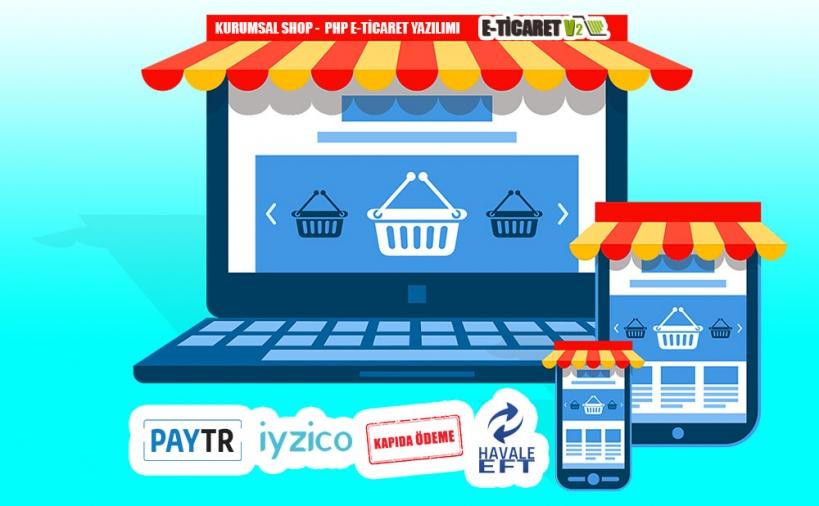 Kurumsal E-Ticaret V2 - Kurumsal ETicaret Yazılımı
