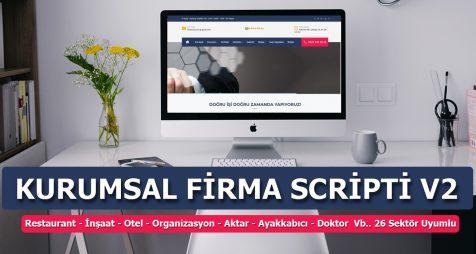 Kurumsal Web Tasarımı - Kurumsal Firma Scripti V2 - 26 Sektör Uyumlu